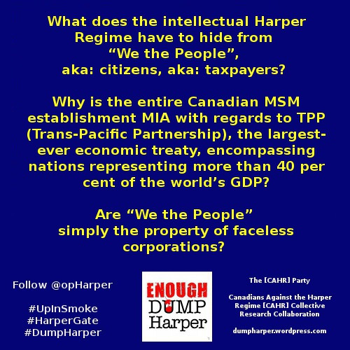 Secret #TPP, #cdnpoli & Intellectual Property: Wake UP all 3 –> #CPC + #NDP + #LPC!