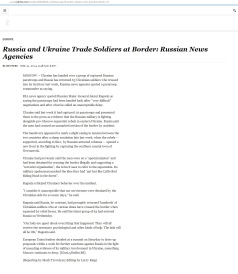 Russia and Ukraine Trade Soldiers at Border: Russian News Agencies By REUTERSAUG. 31, 2014, 3:48 A.M. E.D.T.